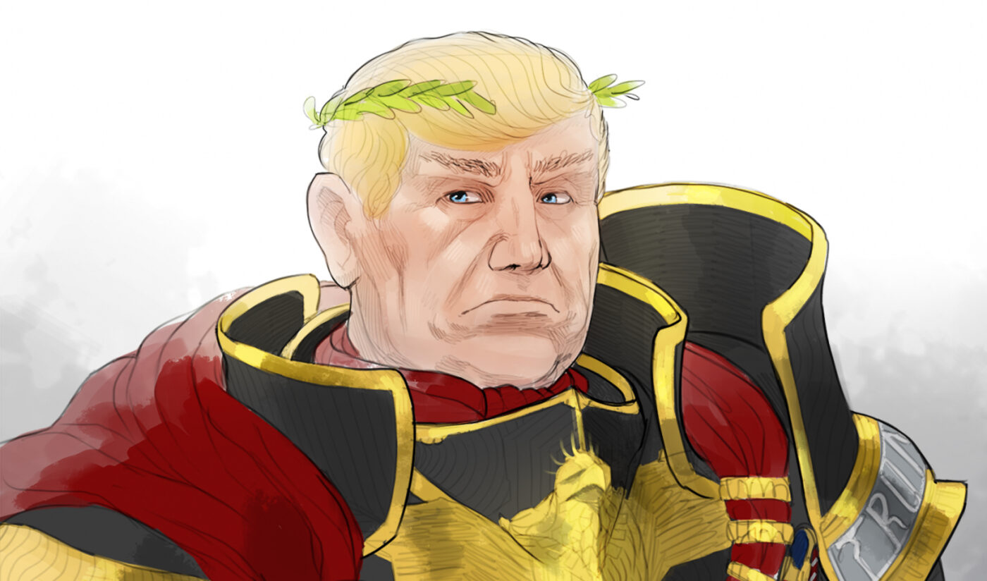 Emperor Donald Trump the First, Glorious and Eternal